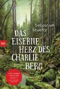 Cover-Bild zu Stuertz, Sebastian: Das eiserne Herz des Charlie Berg
