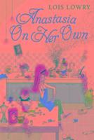 Cover-Bild zu Lowry, Lois: Anastasia on Her Own Bk 5