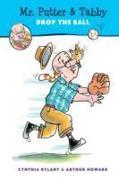 Cover-Bild zu Rylant, Cynthia: Mr. Putter and Tabby Drop the Ball