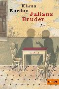 Cover-Bild zu Kordon, Klaus: Julians Bruder