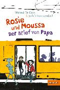 Cover-Bild zu Cock, Michael De: Rosie und Moussa. Der Brief von Papa