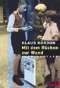 Cover-Bild zu Kordon, Klaus: Mit dem Rücken zur Wand. Schulausgabe