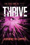Cover-Bild zu Oppel, Kenneth: Thrive