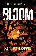 Cover-Bild zu Oppel, Kenneth: Bloom
