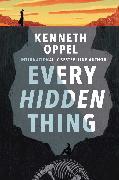 Cover-Bild zu Oppel, Kenneth: Every Hidden Thing