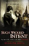 Cover-Bild zu Oppel, Kenneth: Such Wicked Intent