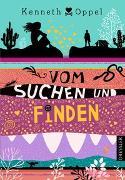 Cover-Bild zu Oppel, Kenneth: Vom Suchen und Finden