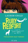 Cover-Bild zu Child, Lauren: Ruby Redfort - Tödlicher als Verrat