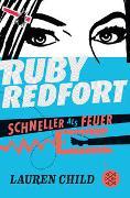 Cover-Bild zu Child, Lauren: Ruby Redfort - Schneller als Feuer