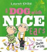 Cover-Bild zu Child, Lauren: A Dog With Nice Ears