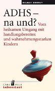 Cover-Bild zu Bonney, Helmut: ADHS - na und?