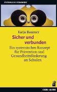 Cover-Bild zu Baumer, Katja: Sicher und verbunden