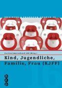 Cover-Bild zu Verbund HF Pflege: Kind, Jugendliche, Familie, Frau (KJFF)