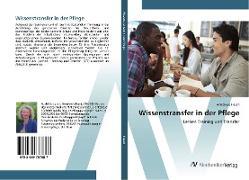 Cover-Bild zu Flasch, Anneliese: Wissenstransfer in der Pflege