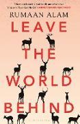 Cover-Bild zu Leave the World Behind (eBook) von Alam, Rumaan