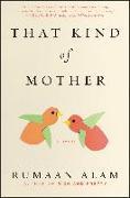 Cover-Bild zu That Kind of Mother (eBook) von Alam, Rumaan