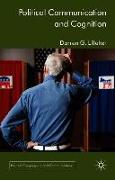 Cover-Bild zu Lilleker, D.: Political Communication and Cognition