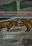 Cover-Bild zu Bonfiglio, Thomas Paul: The Psychopathology of American Capitalism