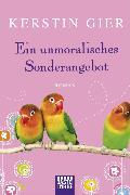 Cover-Bild zu Gier, Kerstin: Ein unmoralisches Sonderangebot