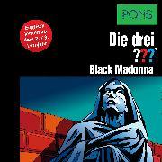 Cover-Bild zu PONS Die drei ??? Fragezeichen Black Madonna (Audio Download) von Vollenbruch, Astrid