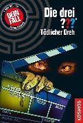 Cover-Bild zu Die drei ??? Tödlicher Dreh (drei Fragezeichen) (eBook) von Sonnleitner, Marco