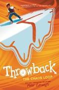 Cover-Bild zu Throwback: The Chaos Loop (eBook) von Lerangis, Peter
