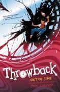 Cover-Bild zu Throwback: Out of Time (eBook) von Lerangis, Peter