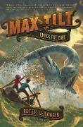 Cover-Bild zu Max Tilt: Enter the Core (eBook) von Lerangis, Peter