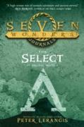 Cover-Bild zu Seven Wonders Journals 1: The Select (Seven Wonders, Book 1) (eBook) von Lerangis, Peter
