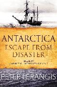 Cover-Bild zu Antarctica: Escape from Disaster (eBook) von Lerangis, Peter