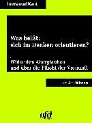 Cover-Bild zu Kant, Immanuel: Was heißt: sich im Denken orientieren? (eBook)