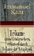 Cover-Bild zu Kant, Immanuel: Träume eines Geistersehers, erläutert durch Träume der Metaphysik (eBook)