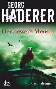 Cover-Bild zu Haderer, Georg: Der bessere Mensch