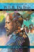 Cover-Bild zu Itzigsohn, José: The Sociology of W. E. B. Du Bois (eBook)