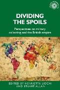 Cover-Bild zu Lidchi, Henrietta (Hrsg.): Dividing the spoils (eBook)