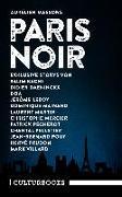 Cover-Bild zu Daeninckx, Didier: Aurélien Massons PARIS NOIR