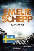 Cover-Bild zu Schepp, Emelie: Rachezeit