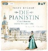 Cover-Bild zu Die Pianistin. Clara Schumann und die Musik der Liebe von Rygiert, Beate