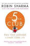 Cover-Bild zu Sharma, Robin: The 5 AM Club