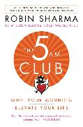 Cover-Bild zu Sharma, Robin: 5 AM Club, The