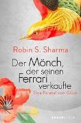 Cover-Bild zu Sharma, Robin S.: Der Mönch, der seinen Ferrari verkaufte