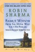 Cover-Bild zu Sharma, Robin: Family Wisdom From Monk Who Sold His Ferrari