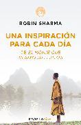 Cover-Bild zu Sharma, Robin: Una inspiración para cada día de El monje que vendió su Ferrari / Daily Inspiration from the Monk Who Sold His Ferrari