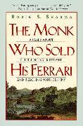 Cover-Bild zu Sharma, Robin: The Monk Who Sold His Ferrari