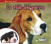 Cover-Bild zu Dickmann, Nancy: La Vida del Perro = The Life of a Dog