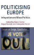 Cover-Bild zu Grande, Edgar (Hrsg.): Politicising Europe