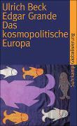 Cover-Bild zu Beck, Ulrich: Das kosmopolitische Europa