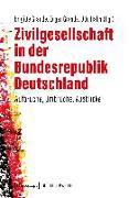 Cover-Bild zu Grande, Brigitte (Hrsg.): Zivilgesellschaft in der Bundesrepublik Deutschland