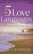 Cover-Bild zu Chapman, Gary: The 5 Love Languages: The Secret to Love That Lasts