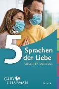 Cover-Bild zu Chapman, Gary: Die 5 Sprachen der Liebe für Zeiten der Krise